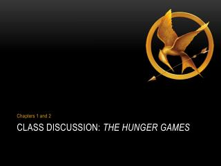 Class Discussion:  The Hunger Games