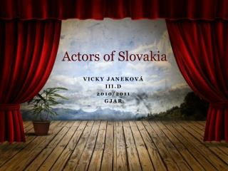 Actors of  Slovakia