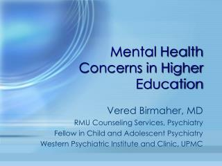 Mental Health Concerns in Higher Education