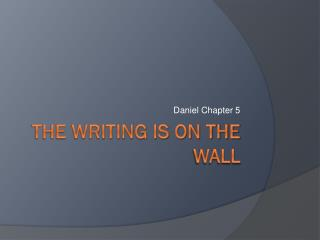 The writing is on the wall