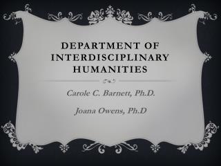 DEPARTMENT OF INTERDISCIPLINARY HUMANITIES