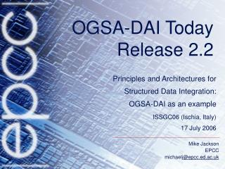 OGSA-DAI  Today Release 2.2
