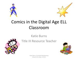 Comics in the Digital Age ELL Classroom