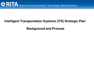Intelligent Transportation Systems ITS Strategic Plan   Background and Process