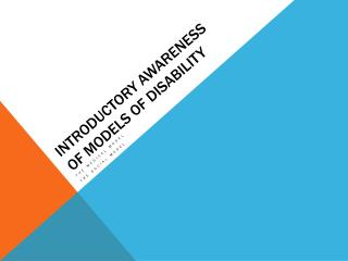 Introductory Awareness of Models of Disability
