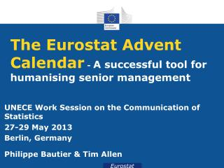 The Eurostat Advent  Calendar  -  A  successful tool for humanising senior  management