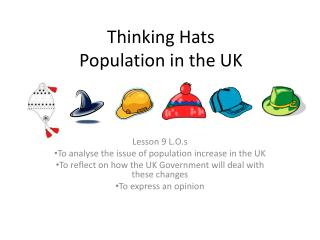 Thinking Hats  Population in the UK