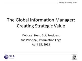 The Global Information Manager: Creating Strategic Value
