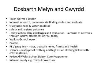 Dosbarth Melyn and Gwyrdd