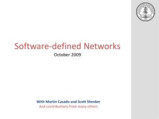 Software-defined Networks October 2009