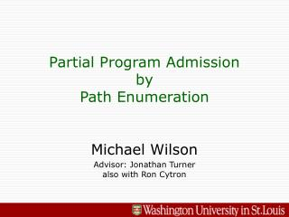 Partial Program Admission by Path Enumeration