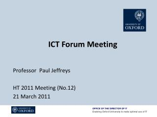 Professor  Paul Jeffreys HT 2011 Meeting (No.12) 21 March 2011