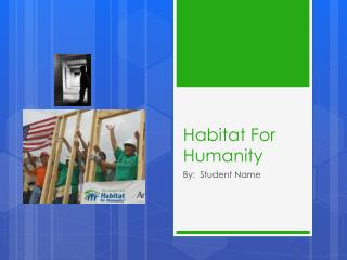 Habitat  F or Humanity