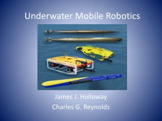 Underwater Mobile Robotics