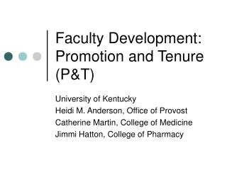 Faculty Development: Promotion and Tenure PT