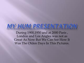 My Hum Presentation