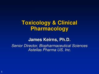 Toxicology & Clinical Pharmacology