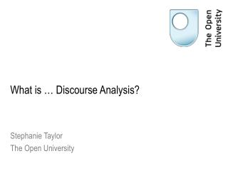 What is � Discourse Analysis?
