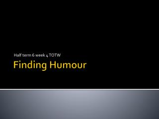 Finding Humour