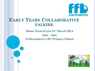 Early Years Collaborative  FALKIRK