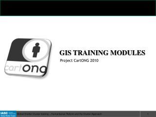 GIS TRAINING MODULES