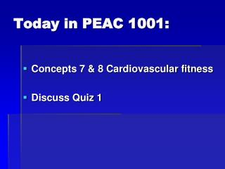 Today in PEAC 1001: