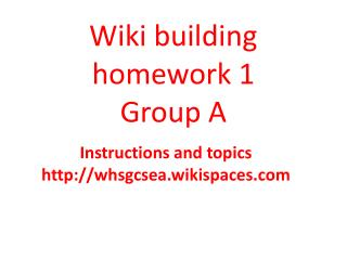 Wiki building homework 1 Group A