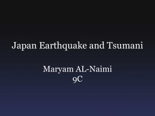 Japan Earthquake and Tsumani