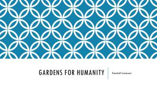 Gardens for humanity