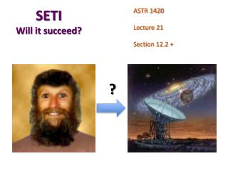 SETI Will it succeed?