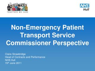 Non-Emergency Patient Transport Service Commissioner Perspective