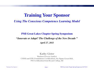 Training Your Sponsor Using The Conscious Competence Learning Model