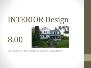 INTERIOR Design 8.00