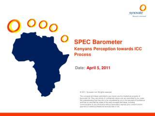 SPEC Barometer Kenyans Perception towards ICC Process