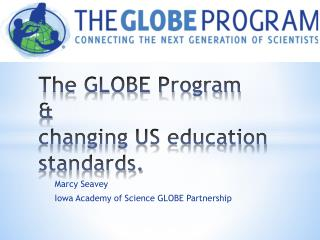 The GLOBE Program & changing US education standards.