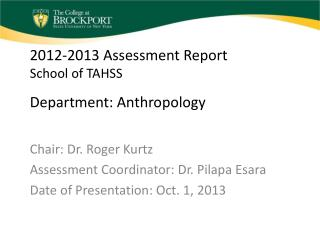 2012-2013 Assessment Report School of TAHSS Department: Anthropology