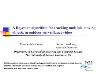 A Bayesian algorithm for tracking multiple moving objects in outdoor surveillance video