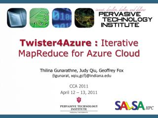 Twister4Azure :  Iterative  MapReduce  for Azure Cloud