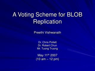 A Voting Scheme for BLOB Replication