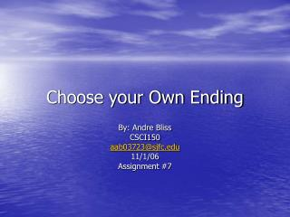 Choose your Own Ending