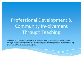 Professional Development & Community Involvement Through Teaching