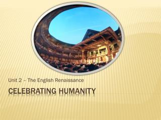 Celebrating Humanity