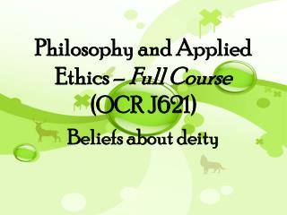 Philosophy and Applied Ethics –  Full Course  (OCR J621)