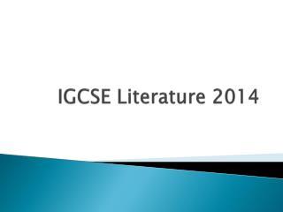 IGCSE Literature 2014