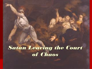 Satan Leaving the Court of Chaos