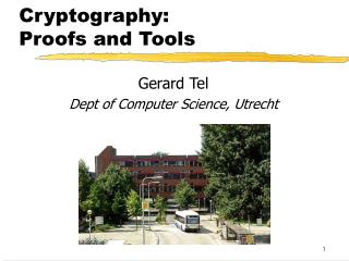 Cryptography: Proofs and Tools