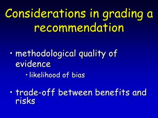 Considerations in grading a recommendation