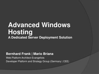 Advanced  Windows Hosting A  Dedicated  Server  Deployment  Solution