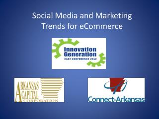 Social Media and Marketing Trends for  eCommerce