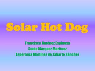 Solar Hot Dog